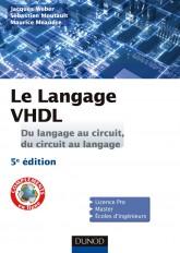 Le langage VHDL - Du langage au circuit, du circuit au langage - 5e éd.