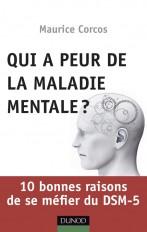Qui a peur de la maladie mentale? 10 bonnes raisons de se méfier du DSM-5