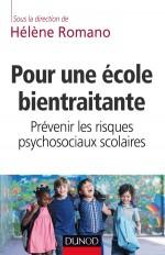 Pour une école bientraitante - Prévenir les risques psychosociaux scolaires