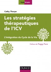 Les stratégies thérapeutiques de l'ICV - L'Intégration du Cycle de la Vie