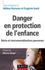 Danger en protection de l'enfance - Dénis et instrumentalisations perverses