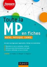 Toute la MP en fiches - 2e éd. - Maths, Physique, Chimie