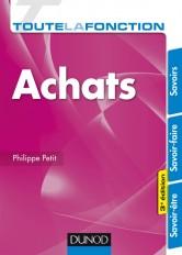 Toute la fonction Achats - 3e éd. - Savoirs - Savoir-faire - Savoir-être