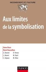 Aux limites de la symbolisation - Désymbolisation et asymbolisation