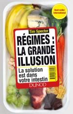 Régimes : la grande illusion  - La solution est dans votre intestin