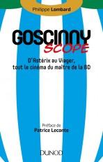 Goscinny-scope - D'Astérix au Viager, tout le cinéma du maître de la BD