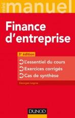 Finance d'entreprise - 3e éd. - L'essentiel du cours - Exercices corrigés - Cas de synthèse