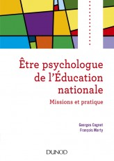 Etre psychologue de l'Education nationale - 2e éd. - Missions et pratique