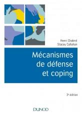 Mécanismes de défense et coping - 3e éd.