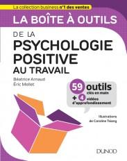La boîte à outils de la psychologie positive au travail