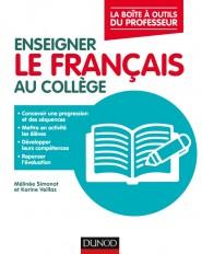 Enseigner le français au collège - La boîte à outils du professeur