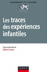 Les traces des expériences infantiles