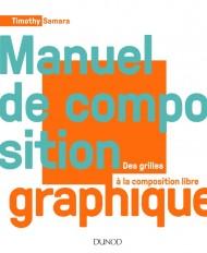 Manuel de composition graphique - Des grilles à la composition libre