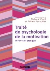 Traité de psychologie de la motivation - Théories et pratiques