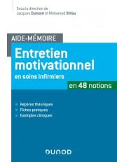 Aide-mémoire -Entretien motivationnel en soins infirmiers - en 48 notions