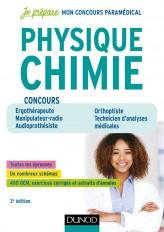 Physique Chimie - 3e éd - Concours Ergothérapeute, Manipulateur radio, Audioprothésiste
