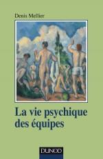 La vie psychique des équipes - Institution, soin et contenance