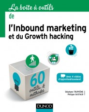 La boîte à outils de l'Inbound marketing et du growth hacking