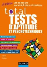TOTAL Tests d'aptitude et psychotechniques - Concours paramédicaux et sociaux
