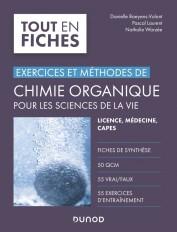 Chimie organique pour les sciences de la vie - Exercices et méthodes