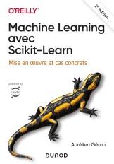 Machine Learning avec Scikit-Learn - 2e éd. - Mise en oeuvre et cas concrets