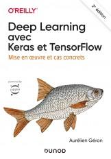 Deep Learning avec Keras et TensorFlow - 2e éd. - Mise en oeuvre et cas concrets