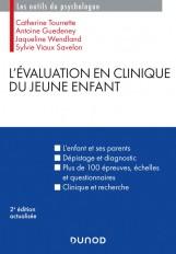 L'évaluation en clinique du jeune enfant - 2e éd.