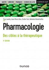 Pharmacologie - 4e éd. - Des cibles à la thérapeutique