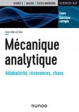 Mécanique analytique - Adiabaticité, résonances, chaos