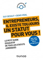 Entrepreneurs, il existe toujours un statut pour vous ! Le petit guide exhaustif de tous les statuts