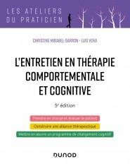 L'entretien en thérapie comportementale et cognitive - 5e éd.