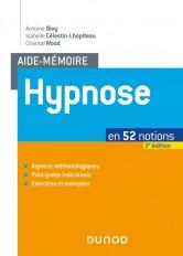 Aide-mémoire - Hypnose - 3e éd. - en 52 notions