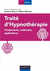 Traité d'hypnothérapie - Fondements, méthodes, applications
