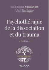 Psychothérapie de la dissociation et du trauma - 2e éd.