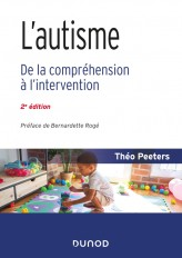L'autisme - 2e éd. - De la compréhension à l'intervention