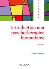 Introduction aux psychothérapies humanistes - 2e éd.