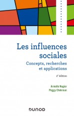Les influences sociales - 2e éd. - Concepts, recherches et applications