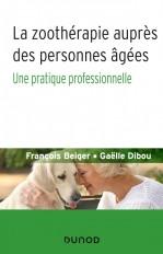 La zoothérapie auprès des personnes âgées - Une pratique professionnelle
