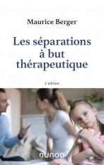 Les séparations à but thérapeutique - 3e éd.