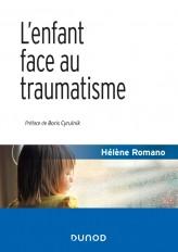 L'enfant face au traumatisme - 2e éd.