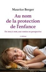 Au nom de la protection de l'enfance - 3e éd.