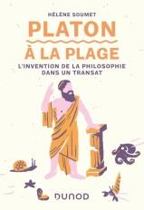 Platon à la plage - L'invention de la philosophie dans un transat