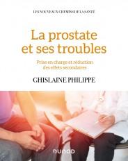 La prostate et ses troubles - Prise en charge et réduction des effets secondaires