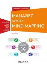 Managez avec le Mind Mapping - 2e éd.