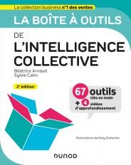 La boîte à outils de l'intelligence collective - 2e éd.