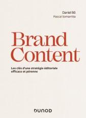 Brand Content - Les clés d'une stratégie éditoriale pérenne
