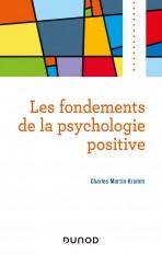 Les fondements de la psychologie positive