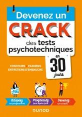 Devenez un crack des tests psychotechniques en 30 jours - 2e éd. -  Concours, examens, entretiens d'