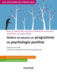 Mettre en oeuvre un programme de psychologie positive - Programme CARE