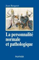 La personnalité normale et pathologique - 3e éd. - Les structures mentales, le caractère
